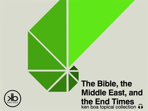 The Bible, the Middle East, and the End Times Series